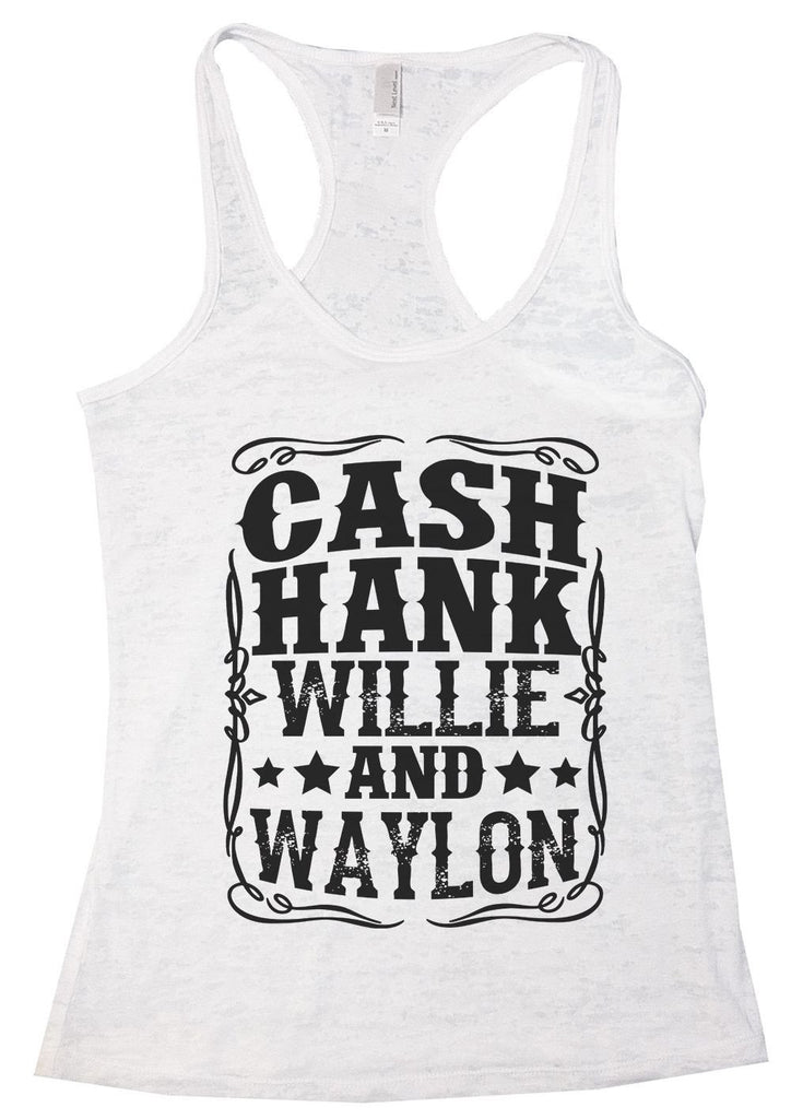 CASH HANK WILLIE AND WAYLON Burnout Tank Top By Funny Threadz Funny Shirt Small / White