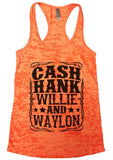 CASH HANK WILLIE AND WAYLON Burnout Tank Top By Funny Threadz Funny Shirt Small / Neon Orange
