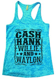CASH HANK WILLIE AND WAYLON Burnout Tank Top By Funny Threadz Funny Shirt Small / Tahiti Blue