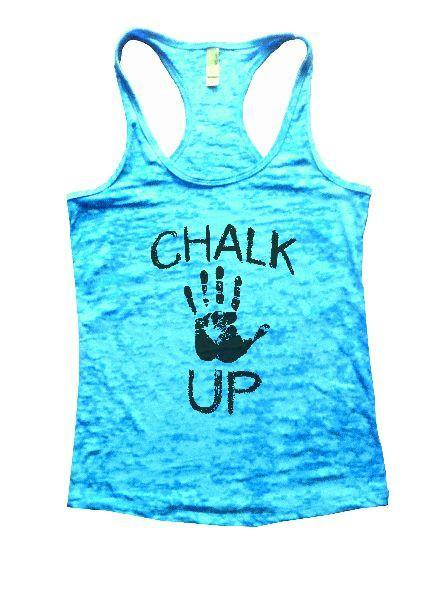 Chalk Up Burnout Tank Top By Funny Threadz Funny Shirt Small / Tahiti Blue