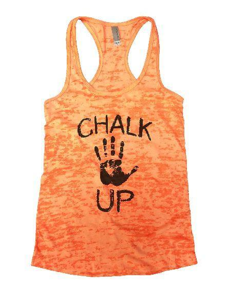 Chalk Up Burnout Tank Top By Funny Threadz Funny Shirt Small / Neon Orange