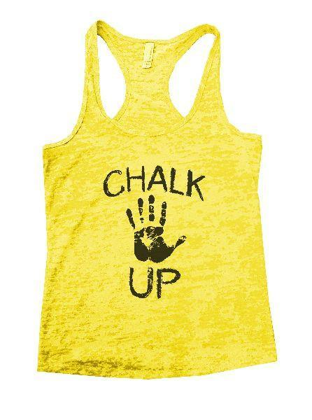 Chalk Up Burnout Tank Top By Funny Threadz Funny Shirt Small / Yellow