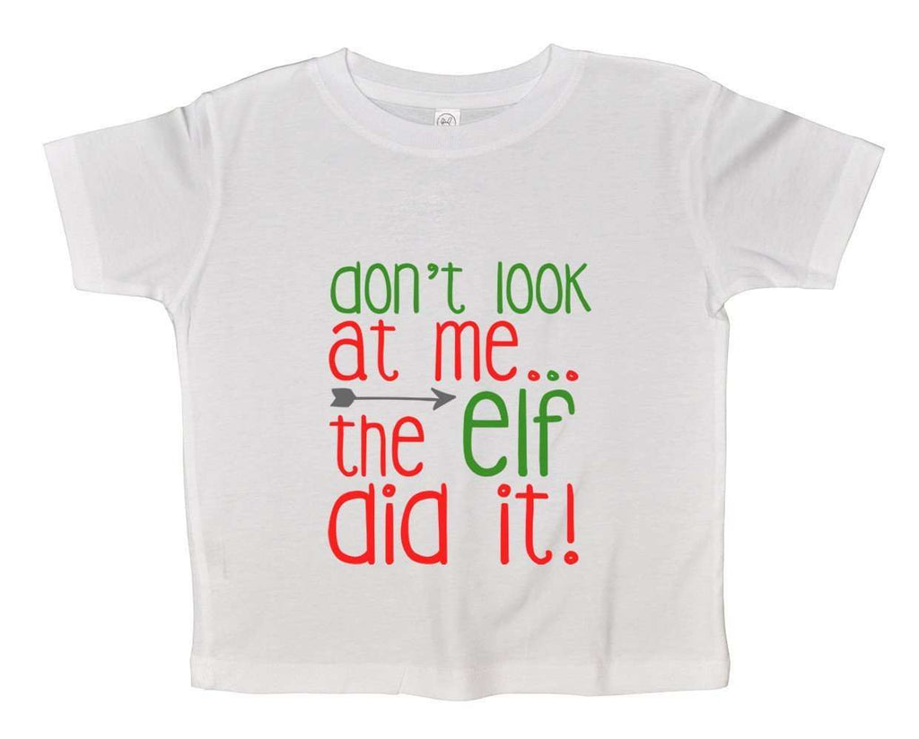 Christmas Onesies - Don't Look At Me... The Elf Did It! FUNNY KIDS ONESIE Funny Shirt 2T White Shirt