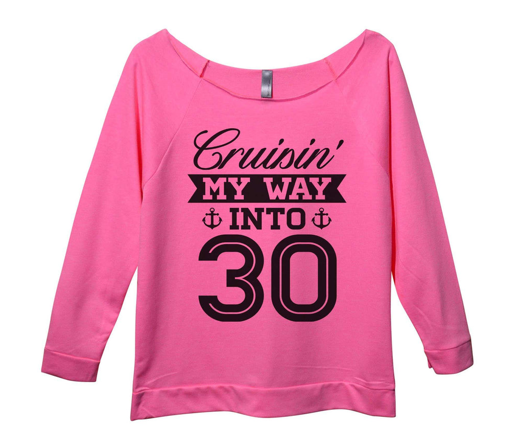 Cruising my way into 30 Womens 3/4 Long Sleeve Vintage Raw Edge Shirt Funny Shirt Small / Pink