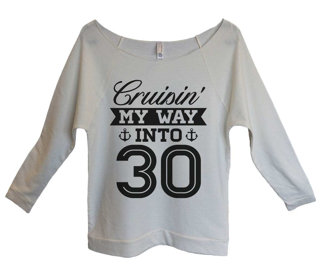 Cruising my way into 30 Womens 3/4 Long Sleeve Vintage Raw Edge Shirt Funny Shirt Small / Beige