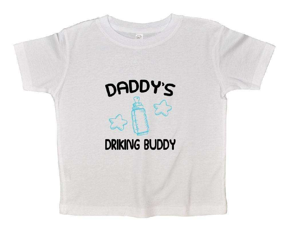 Daddy's Drinking Buddy Funny Kids Onesie Funny Shirt 2T White Shirt