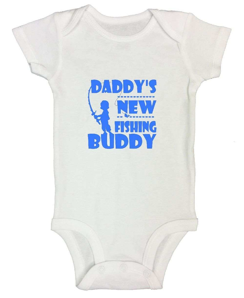 Daddy's New Fishing Buddy Funny Kids Onesie Funny Shirt Short Sleeve 0-3 Months