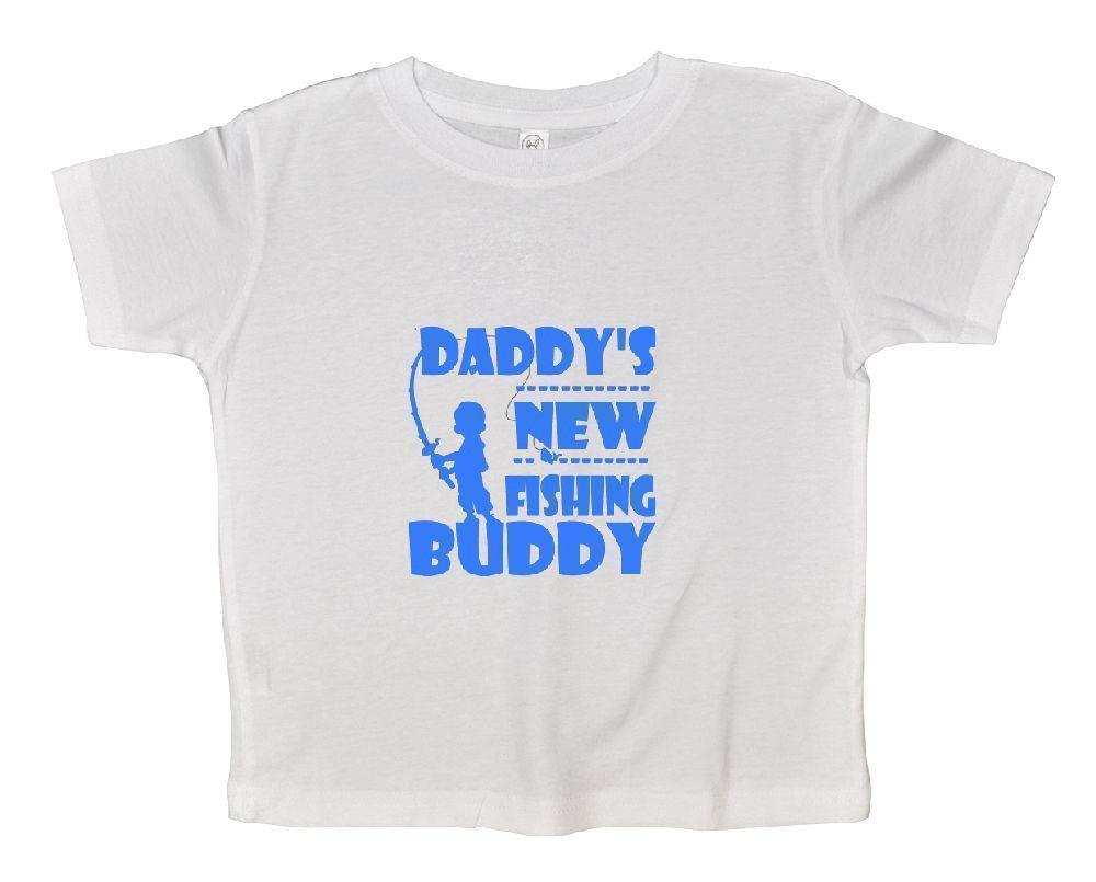 Daddy's New Fishing Buddy Funny Kids Onesie Funny Shirt 2T White Shirt