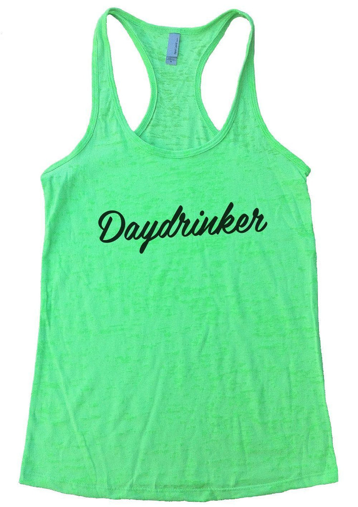Daydrinker Burnout Tank Top By Funny Threadz Funny Shirt Small / Neon Green