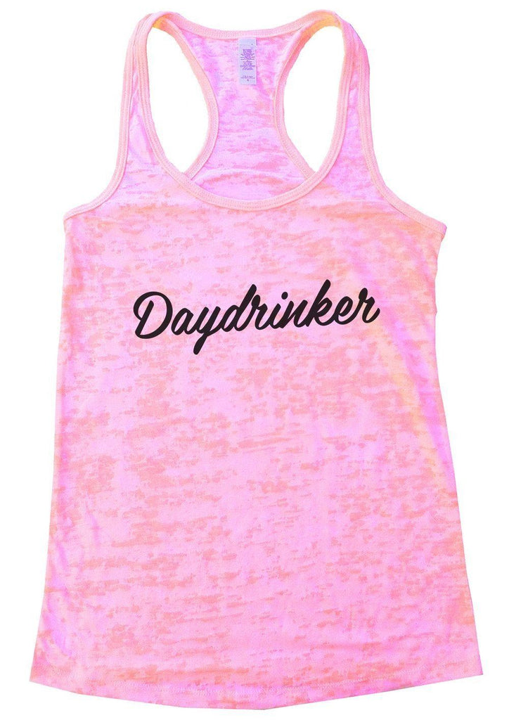 Daydrinker Burnout Tank Top By Funny Threadz Funny Shirt Small / Light Pink