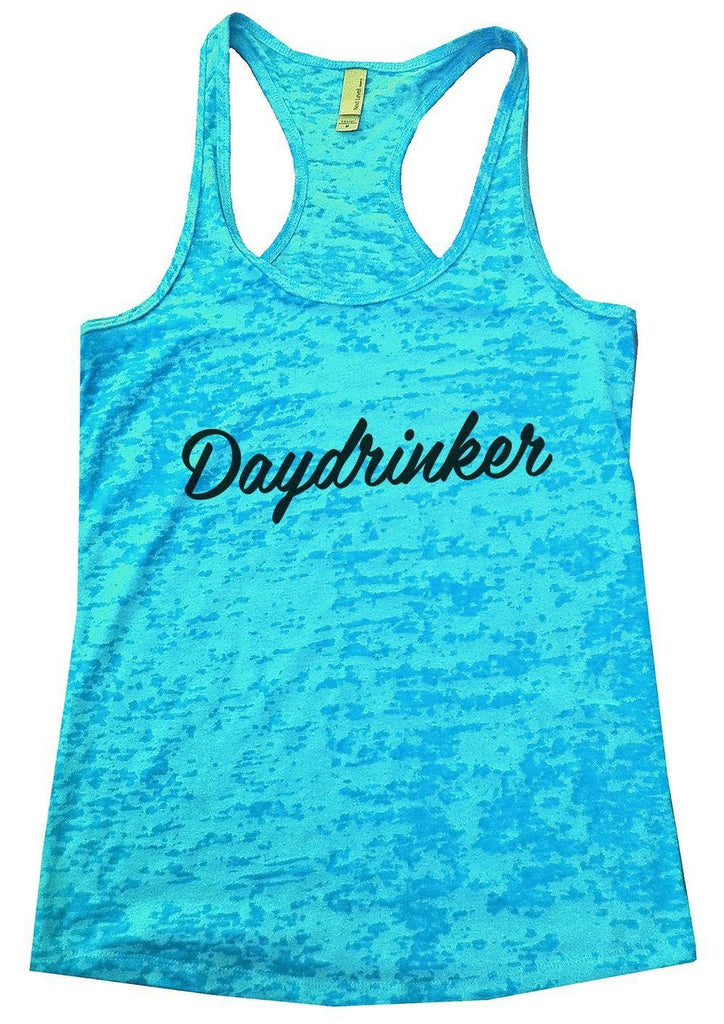Daydrinker Burnout Tank Top By Funny Threadz Funny Shirt Small / Tahiti Blue