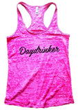 Daydrinker Burnout Tank Top By Funny Threadz Funny Shirt Small / Shocking Pink