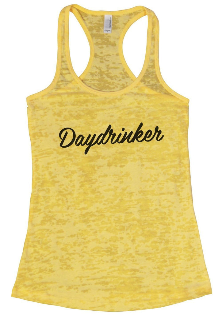 Daydrinker Burnout Tank Top By Funny Threadz Funny Shirt Small / Yellow
