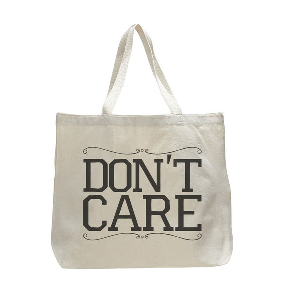 Don't Care - Trendy Natural Canvas Bag - Funny and Unique - Tote Bag Funny Shirt