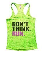 Don't Think. Run. Burnout Tank Top By Funny Threadz Funny Shirt Small / Neon Green