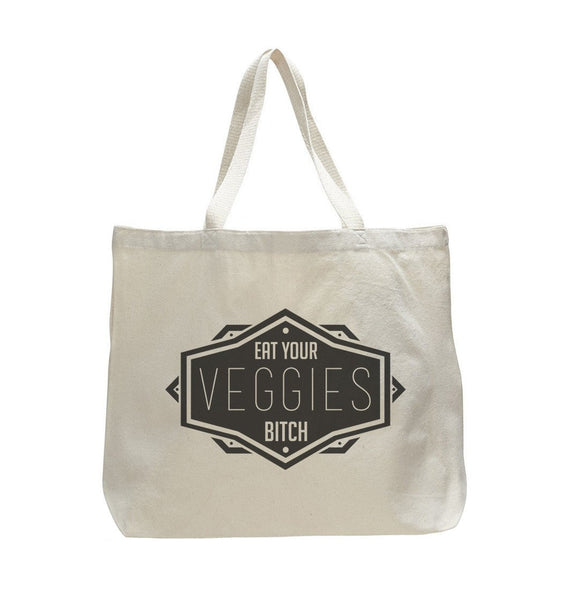 Eat Your Veggies Bitch - Trendy Natural Canvas Bag - Funny and Unique - Tote Bag Funny Shirt
