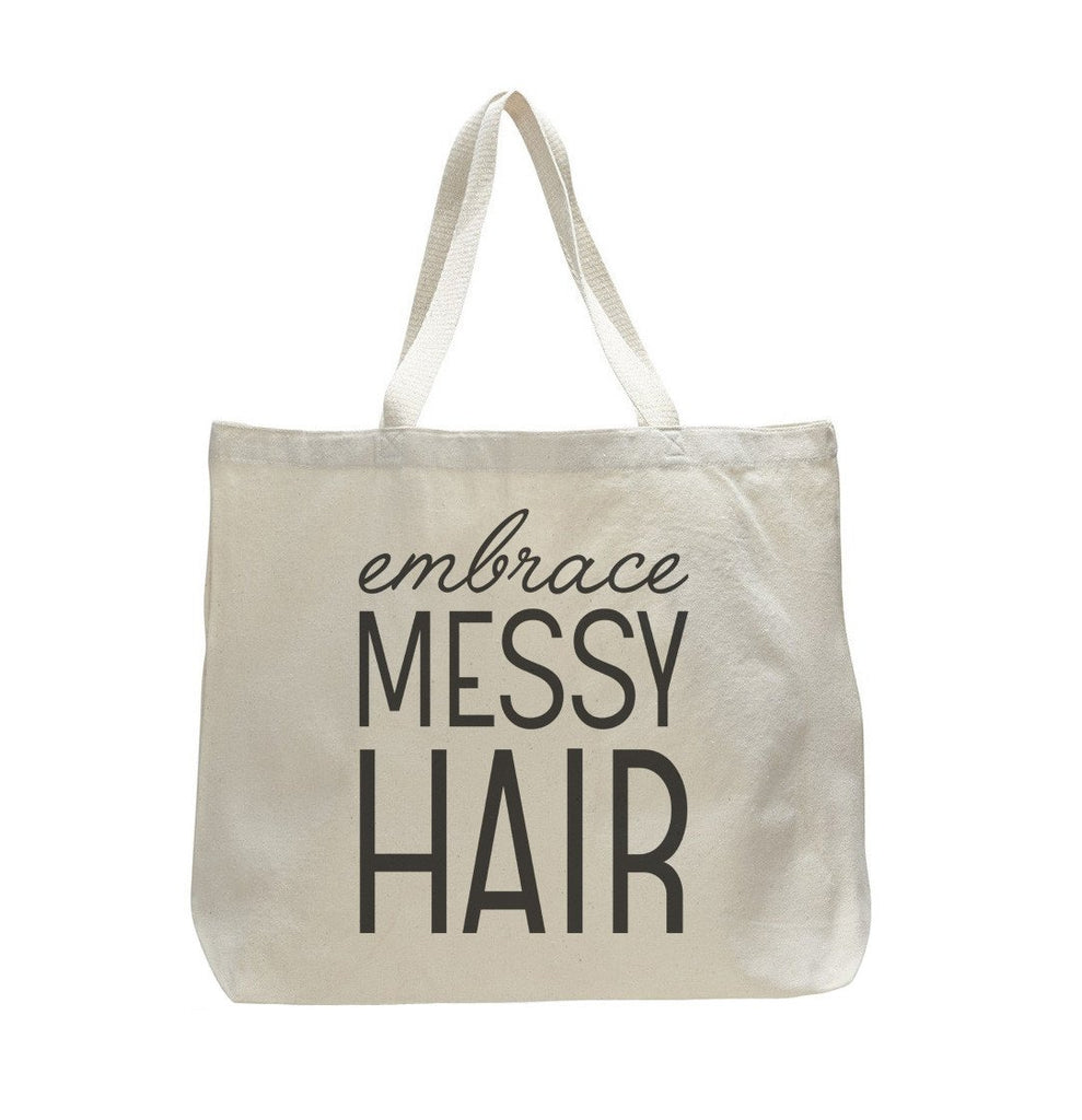 Embrace Messy Hair - Trendy Natural Canvas Bag - Funny and Unique - Tote Bag Funny Shirt