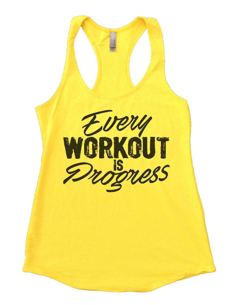 Every WORKOUT IS Progress Womens Workout Tank Top Funny Shirt Small / Yellow