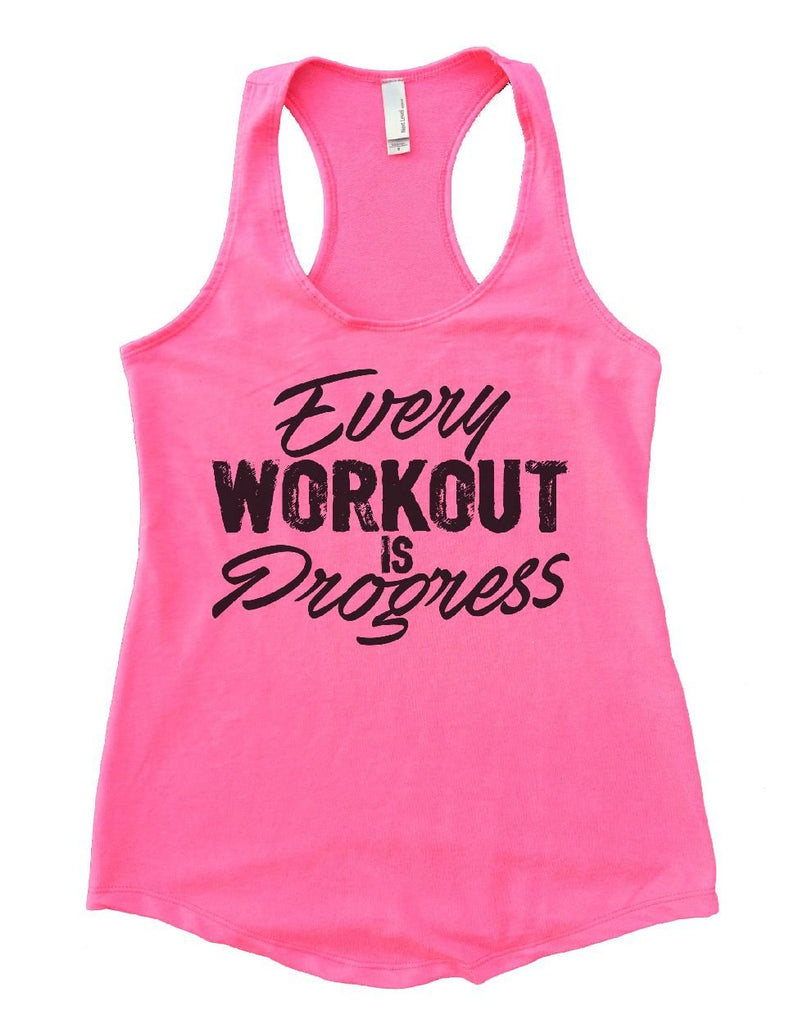 Every WORKOUT IS Progress Womens Workout Tank Top Funny Shirt Small / Heather Pink