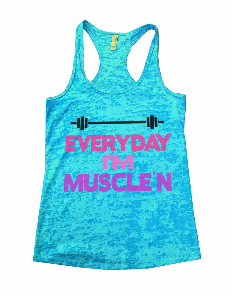 Everyday I'm Muscle'n Burnout Tank Top By Funny Threadz Funny Shirt Small / Tahiti Blue