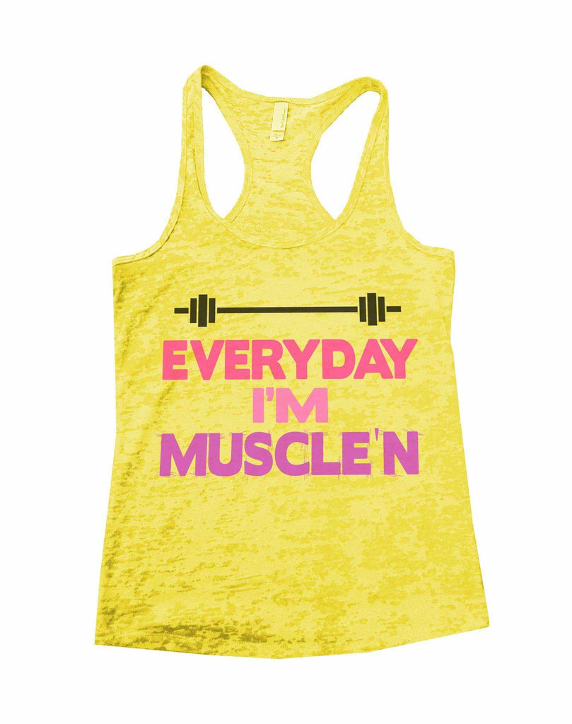 Everyday I'm Muscle'n Burnout Tank Top By Funny Threadz Funny Shirt Small / Yellow