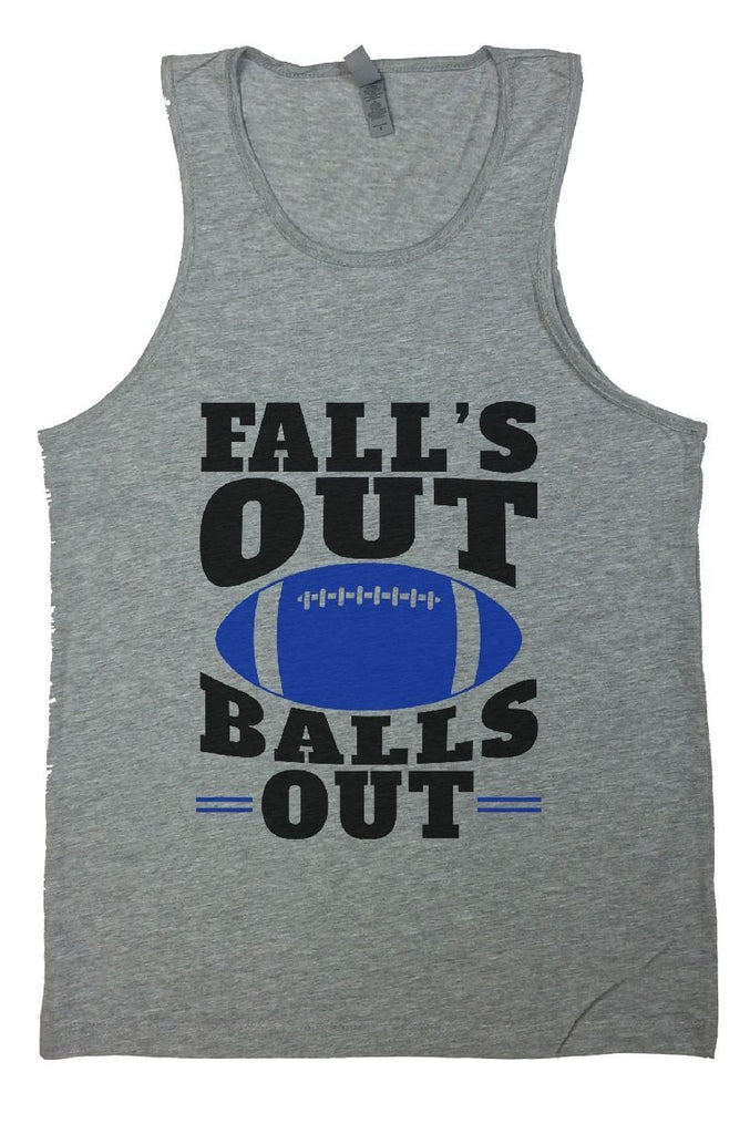 Fall's Out Balls Out Mens Tank Top By Funny Threadz - FunnyThreadz.com