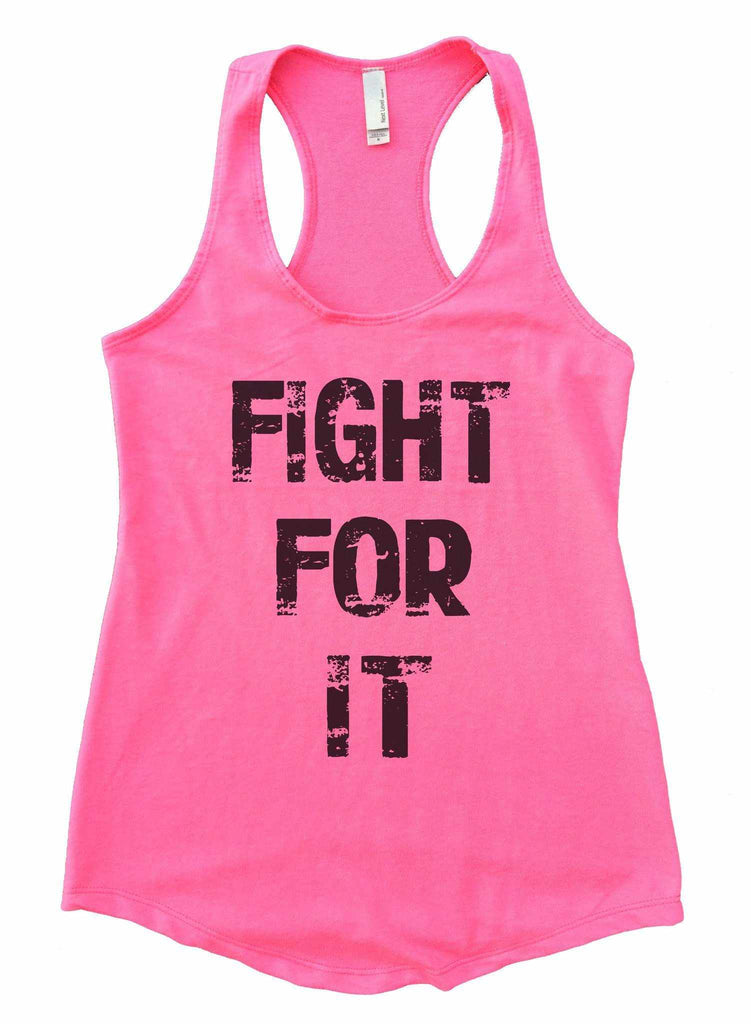Fight For It Womens Workout Tank Top Funny Shirt Small / Heather Pink