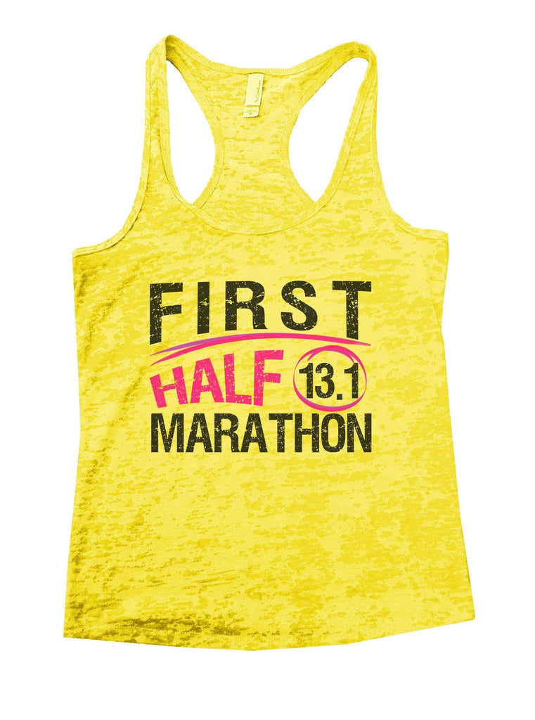 First Half 13.1 Marathon Burnout Tank Top By Funny Threadz Funny Shirt Small / Yellow