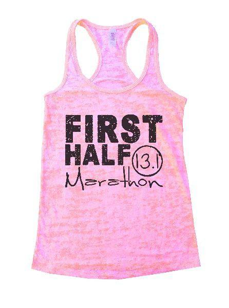 First Half Marathon 13.1 Burnout Tank Top By Funny Threadz Funny Shirt Small / Light Pink