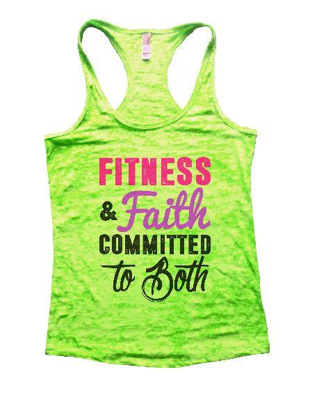 Fitness & Faith Committed To Both Burnout Tank Top By Funny Threadz Funny Shirt Small / Neon Green