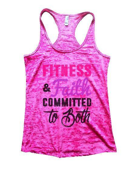 Fitness & Faith Committed To Both Burnout Tank Top By Funny Threadz Funny Shirt Small / Shocking Pink