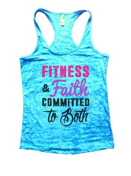 Fitness & Faith Committed To Both Burnout Tank Top By Funny Threadz Funny Shirt Small / Tahiti Blue