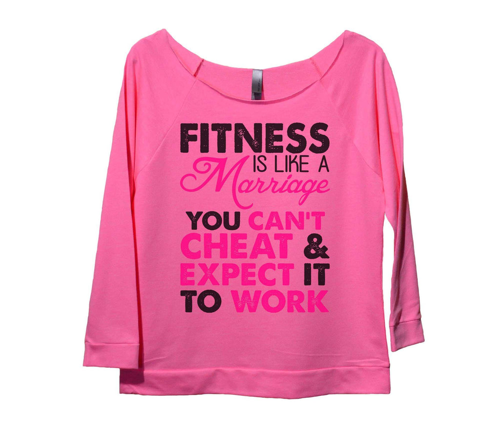 Fitness Is Like A Marriage You Can't Cheat And Expect It To Work Womens 3/4 Long Sleeve Vintage Raw Edge Shirt Funny Shirt Small / Pink