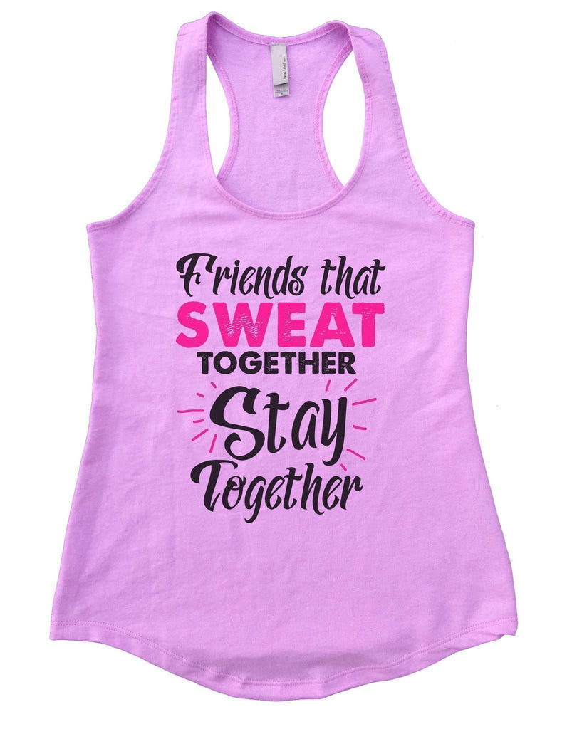 Friends That Sweat Together Stay Together Womens Workout Tank Top Funny Shirt Small / Lilac