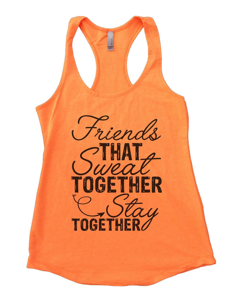 Friends That Sweat TOGETHER Stay TOGETHER Womens Workout Tank Top