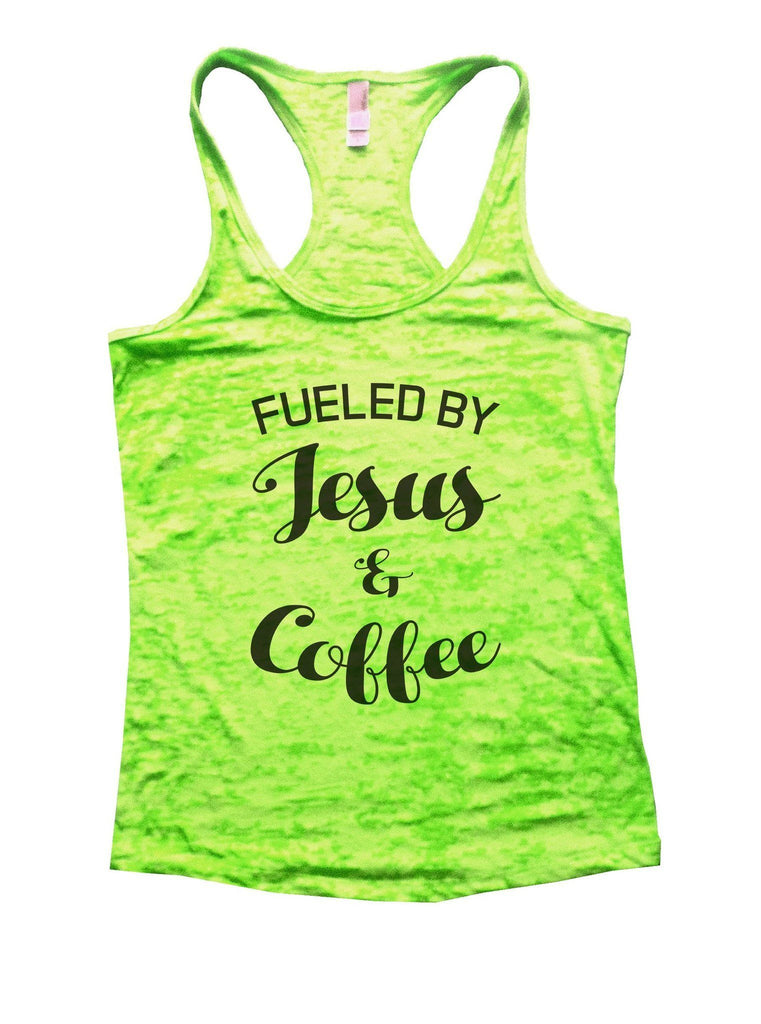 Fueled By Jesus & Coffee Burnout Tank Top By Funny Threadz Funny Shirt Small / Neon Green