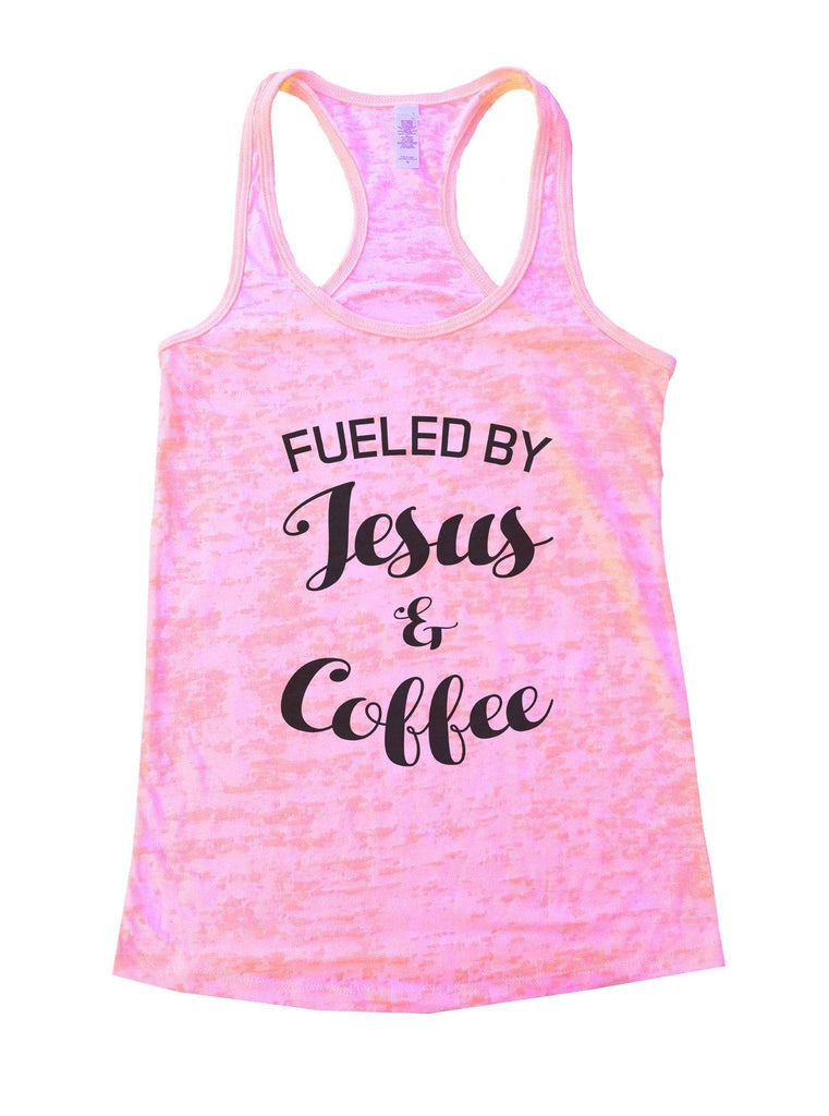 Fueled By Jesus & Coffee Burnout Tank Top By Funny Threadz Funny Shirt Small / Light Pink
