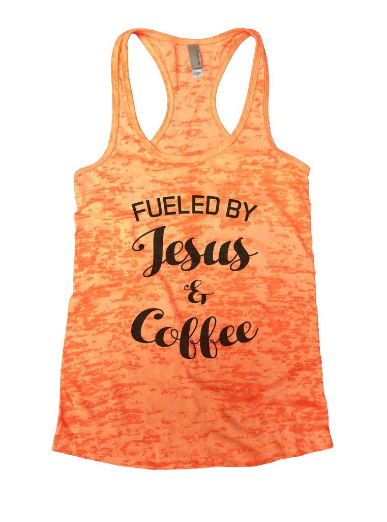 Fueled By Jesus & Coffee Burnout Tank Top By Funny Threadz Funny Shirt Small / Neon Orange