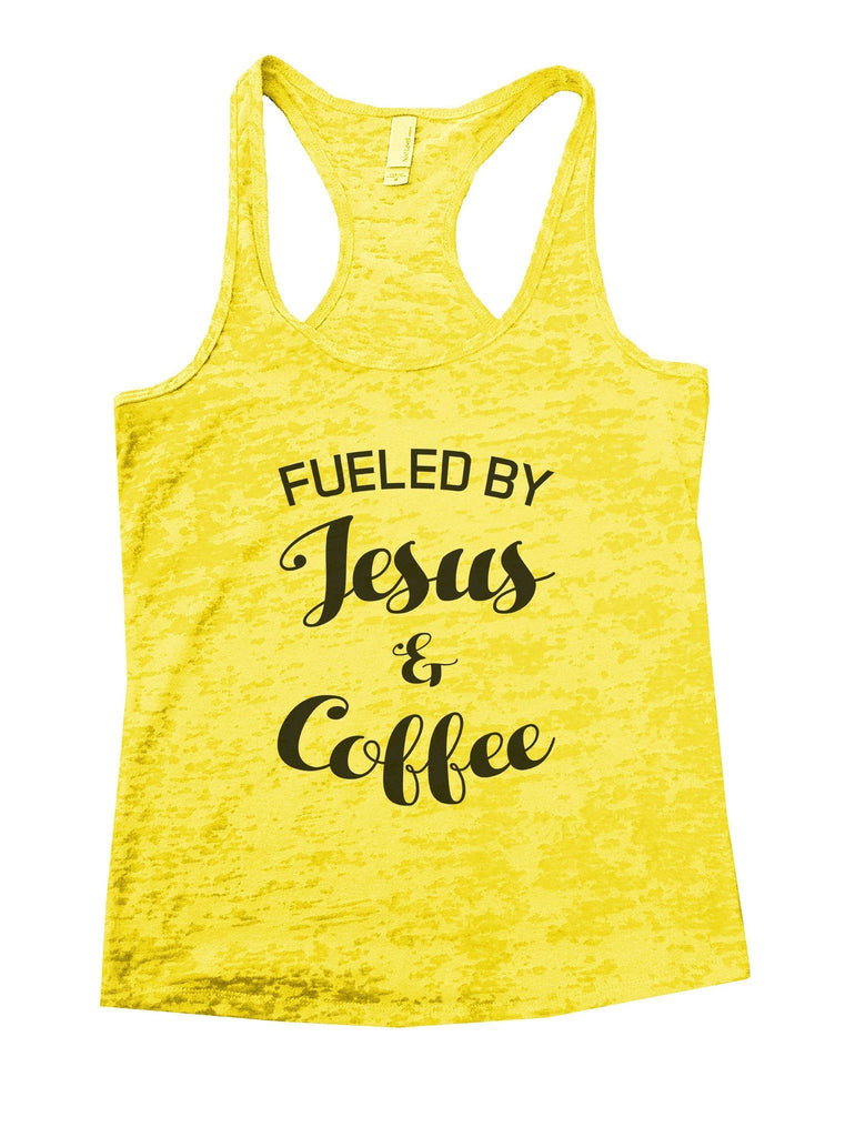Fueled By Jesus & Coffee Burnout Tank Top By Funny Threadz Funny Shirt Small / Yellow
