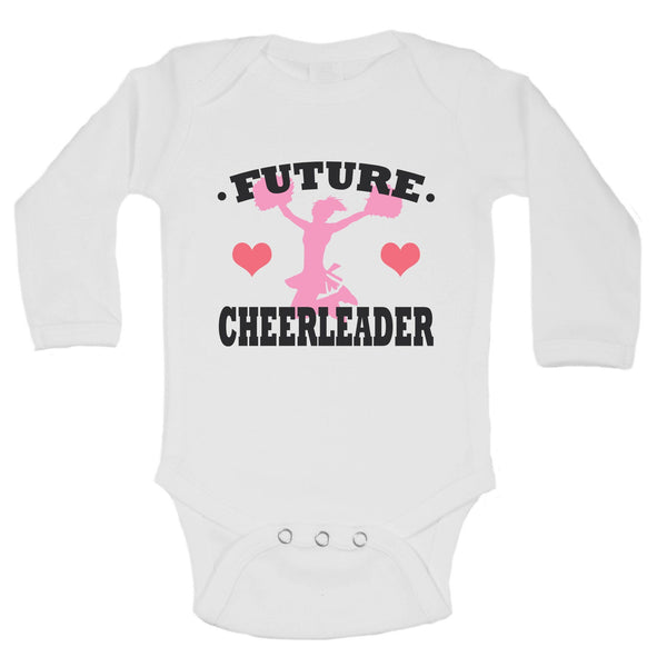 Future Cheerleader Funny Kids Onesie Funny Shirt Long Sleeve 0-3 Months