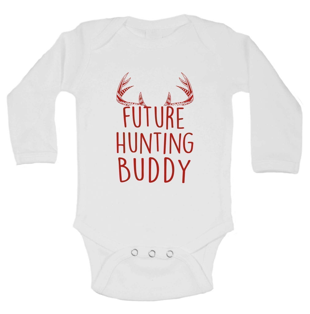 Future Hunting Buddy FUNNY KIDS ONESIE Funny Shirt Long Sleeve 0-3 Months