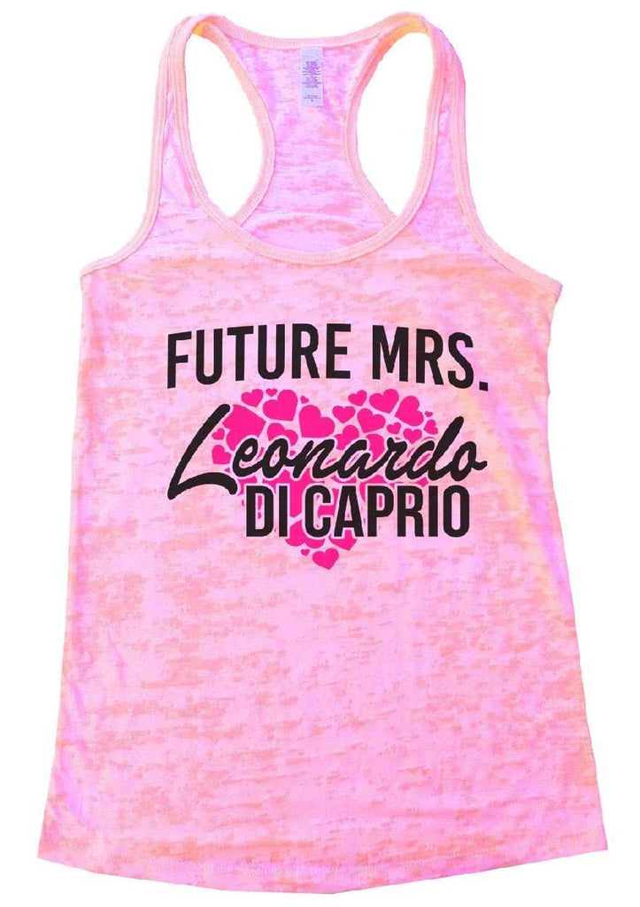 FUTURE MRS. Leonardo DI CAPRIO Burnout Tank Top By Funny Threadz Funny Shirt Small / Light Pink