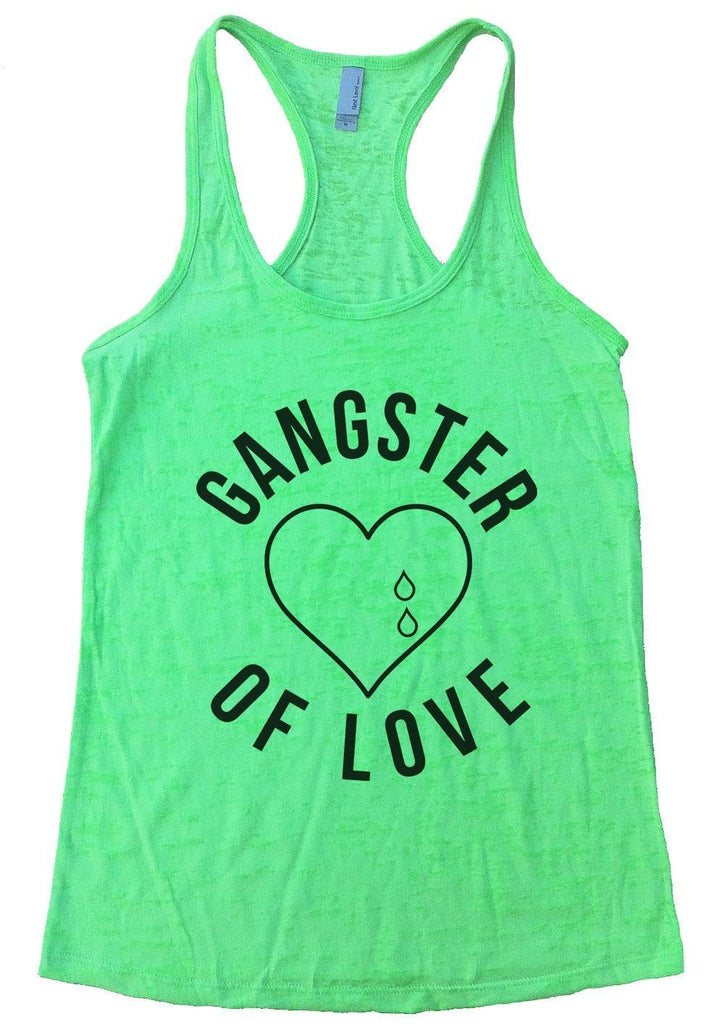 GANGTER OF LOVE Burnout Tank Top By Funny Threadz Funny Shirt Small / Neon Green