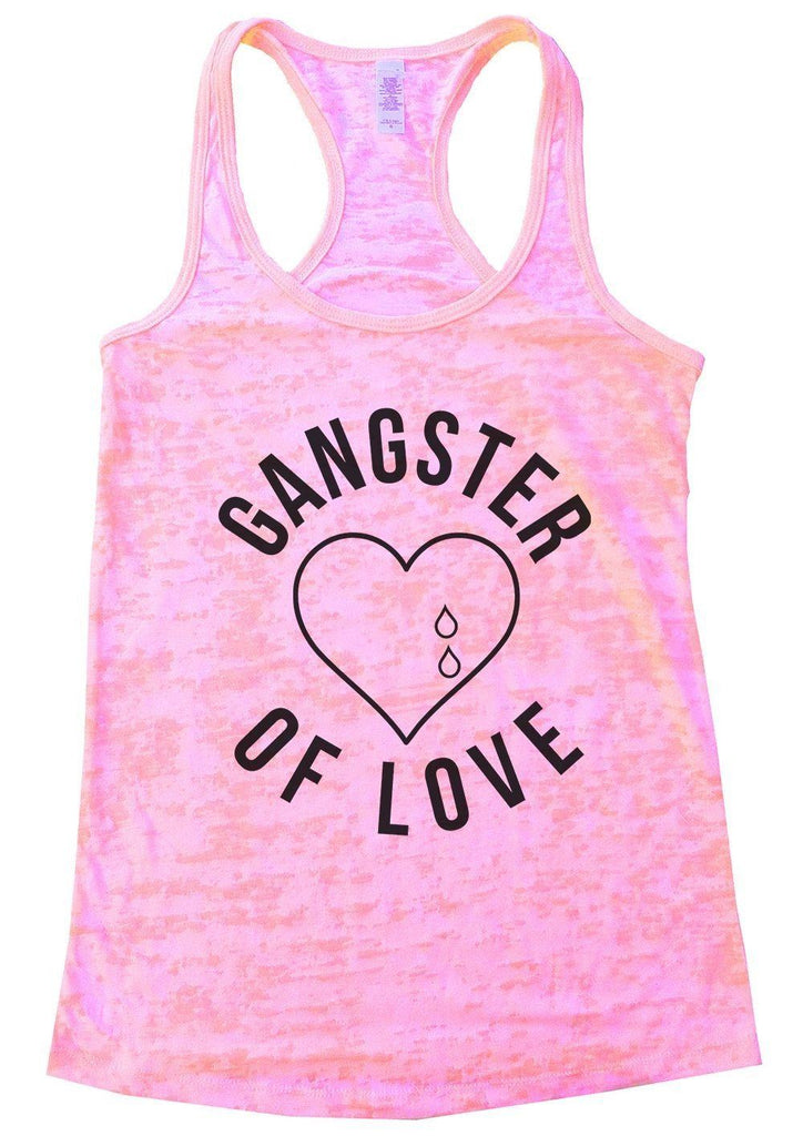 GANGTER OF LOVE Burnout Tank Top By Funny Threadz Funny Shirt Small / Light Pink