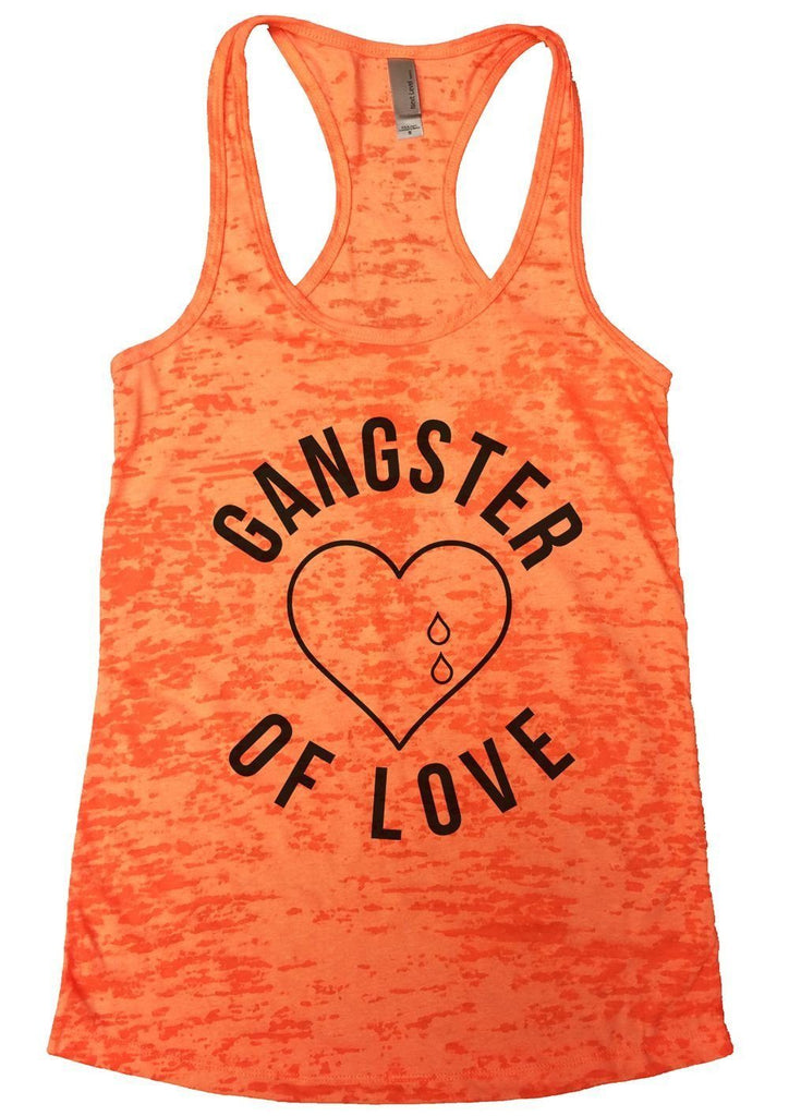 GANGTER OF LOVE Burnout Tank Top By Funny Threadz Funny Shirt Small / Neon Orange