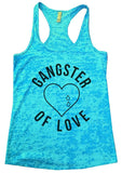 GANGTER OF LOVE Burnout Tank Top By Funny Threadz Funny Shirt Small / Tahiti Blue