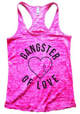 GANGTER OF LOVE Burnout Tank Top By Funny Threadz Funny Shirt Small / Shocking Pink