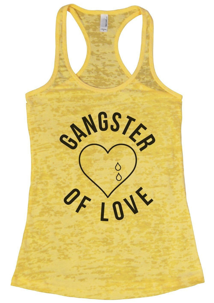 GANGTER OF LOVE Burnout Tank Top By Funny Threadz Funny Shirt Small / Yellow