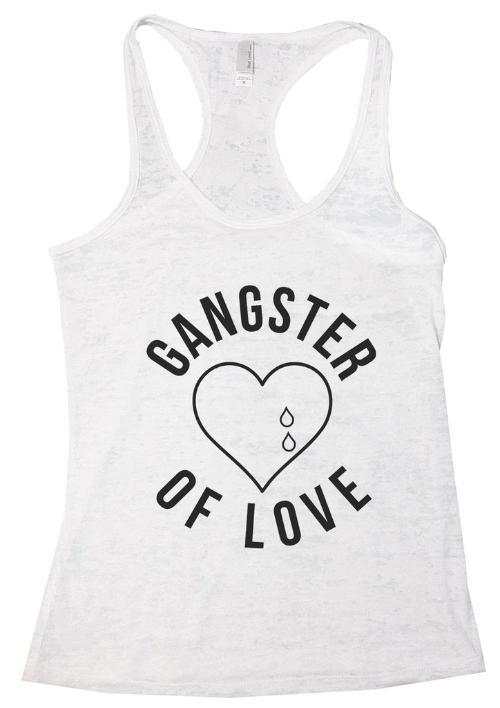 GANGTER OF LOVE Burnout Tank Top By Funny Threadz Funny Shirt Small / White