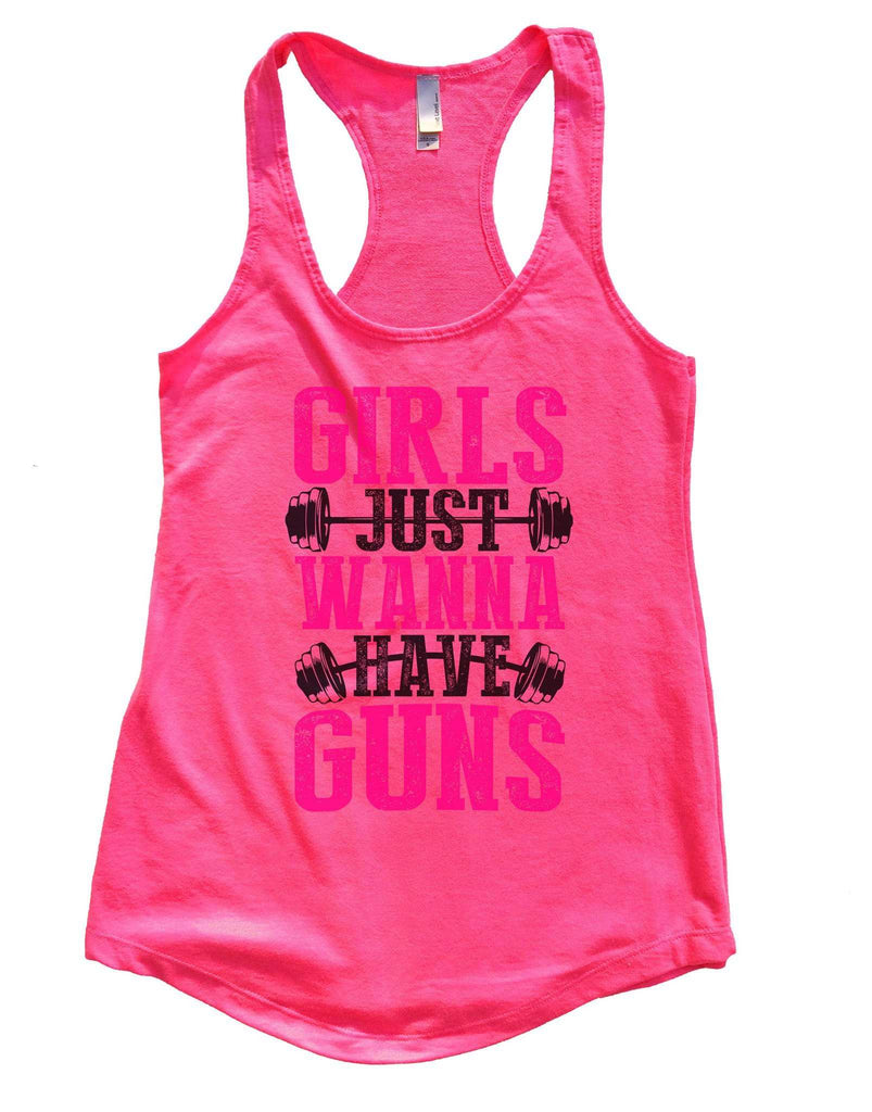 Girls Just Wanna Have Guns Womens Workout Tank Top Funny Shirt Small / Hot Pink